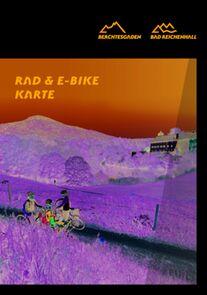 Berchtesgadener Land Rad-und E-Bike Karte Zusatzbroschüre